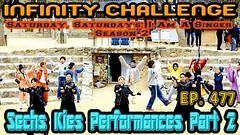 Infinity Challenge Ep.477