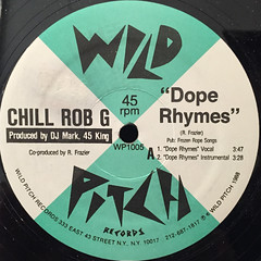 CHILL ROB G:DOPE RHYMES(LABEL SIDE-A)