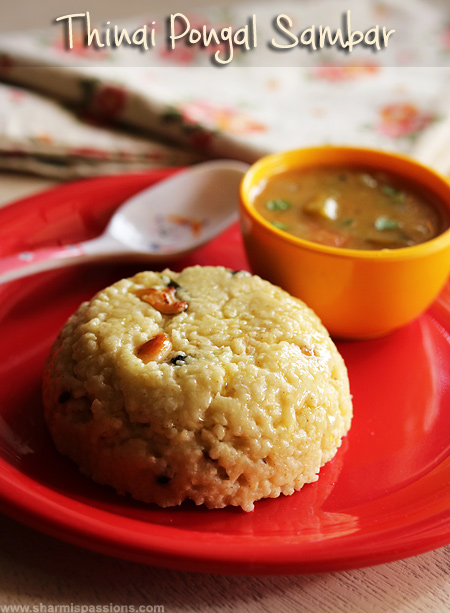 Thinai Pongal,Sambar