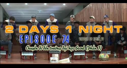 [Vietsub] 2 Days 1 Night Season 3 Tập 74