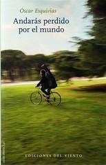 Óscar Esquivias, Andarás por el mundo