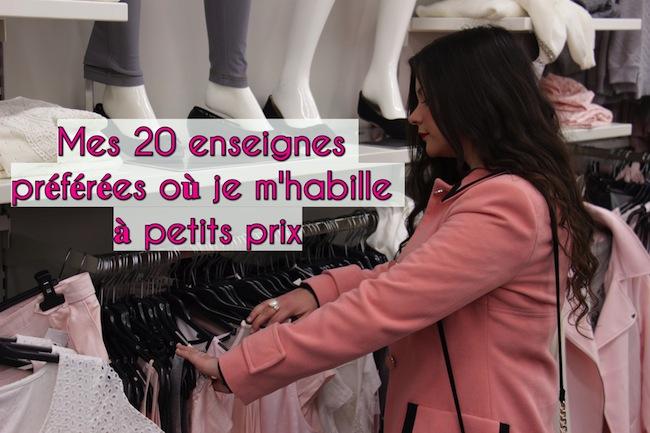 Mes 20 enseignes préférées où je m'habille à petits prix