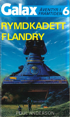 Poul Anderson, Rymdkadett Flandry [Ensign Flandry – 1966] (1986 - Laissez faire, Galax [6])