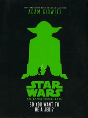 So You Want to Be A Jedi?:  an Original Retelling of Star Wars:  the Empire Strikes Bak