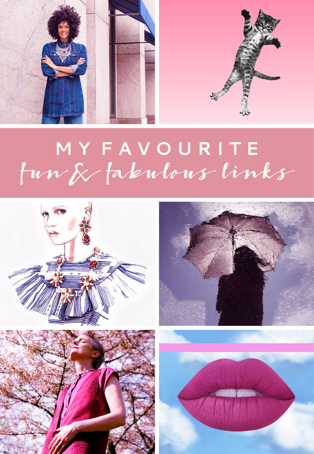 Favourite Fun & Fabulous Links  April 2016 | Not Dressed As Lamb