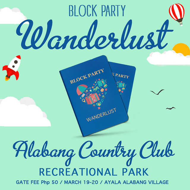 Keep Calm and go to WANDERLUST | Your Lifestyle Pop Up Park