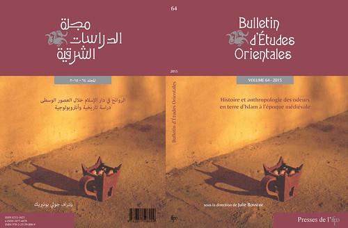 Bulletin d'études orientales 64 (Histoire et anthropologie des odeurs en terre d'Islam à l'époque médiévale)