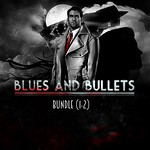 Blues and Bullets – Episode 1 & 2 Bundle