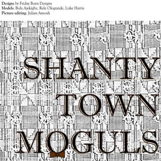 Shanty Town Moguls