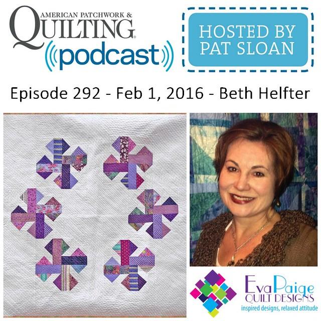 American Patchwork Quilting Pocast episode 292 Beth Helfter