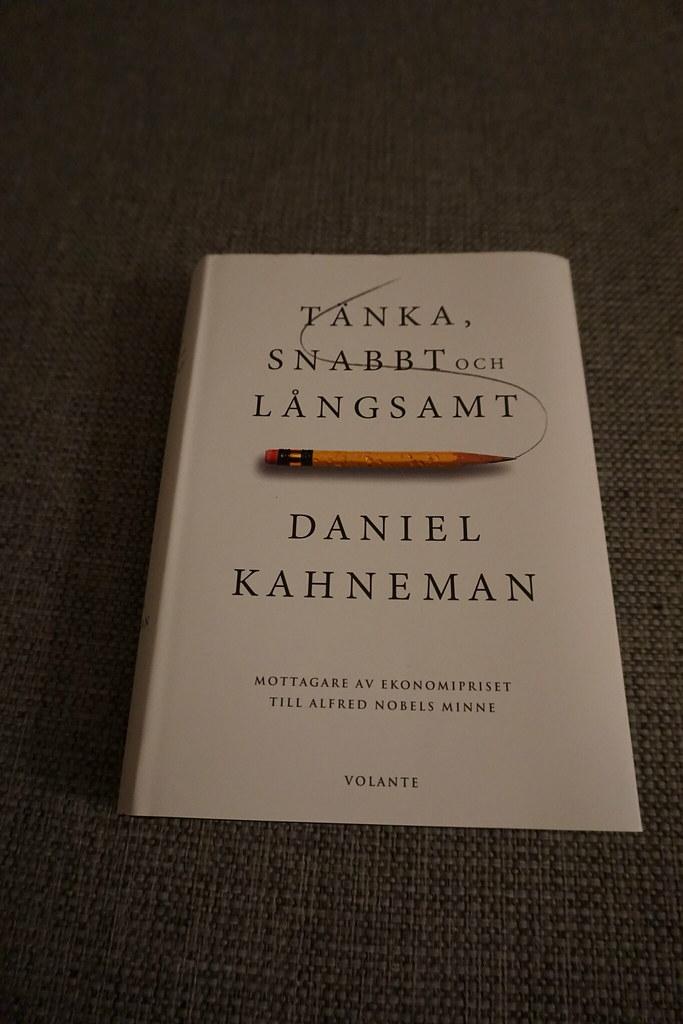 Tänka, snabbt och Långsamt Daniel Kahneman