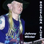 Johnny Winter Barcelona Blues