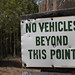 No Vehicals Sign