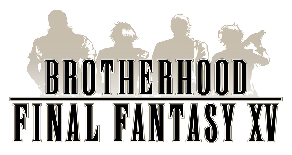 Final Fantasy XV: Brotherhood