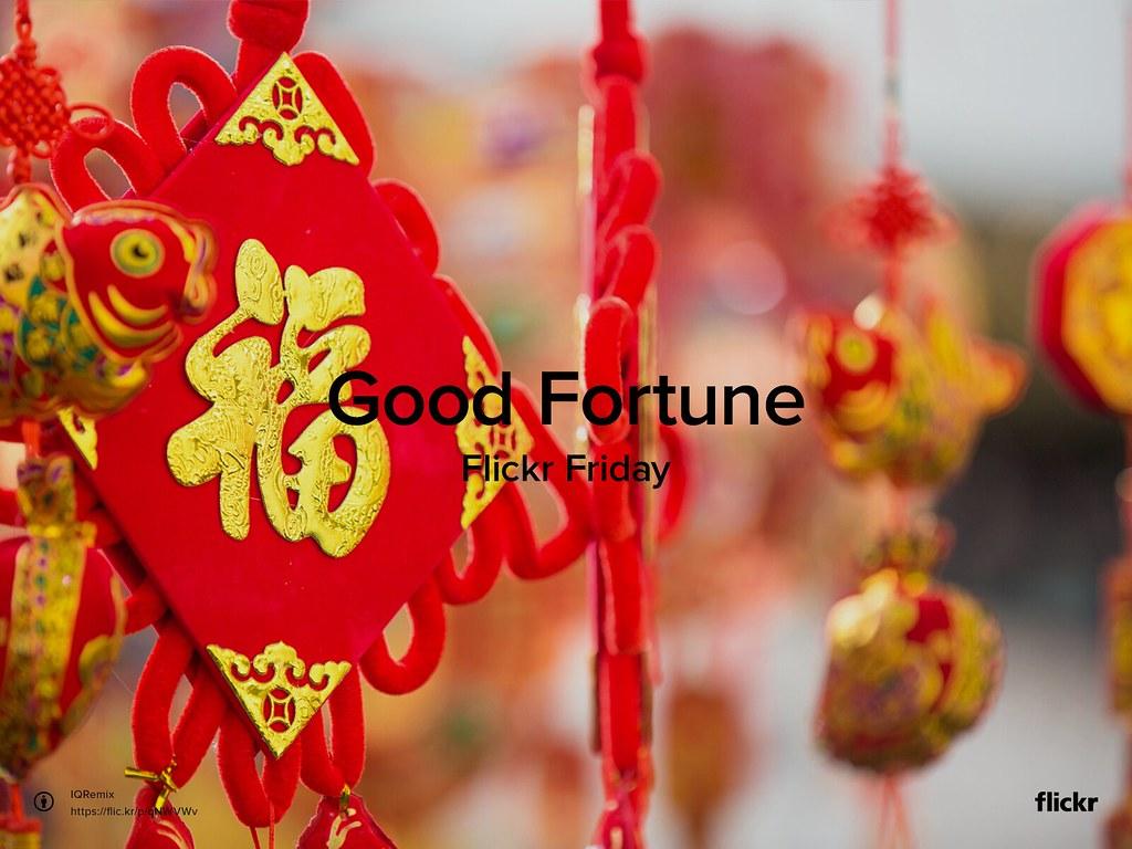 Flickr Friday: Good Fortune