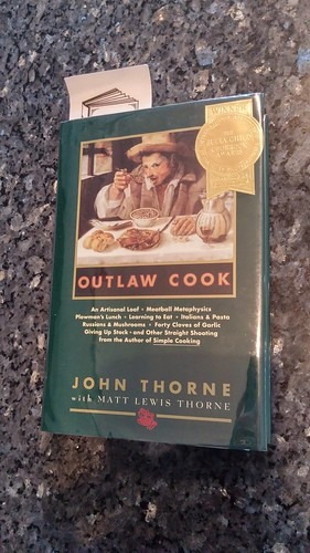 Outlaw Cook by John Thorne Essays on food and cooking, with recipes