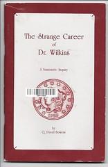 Strange Career of Dr. Wilkins Book