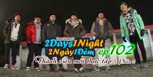 [Vietsub] 2 Days 1 Night Season 3 Tập 102