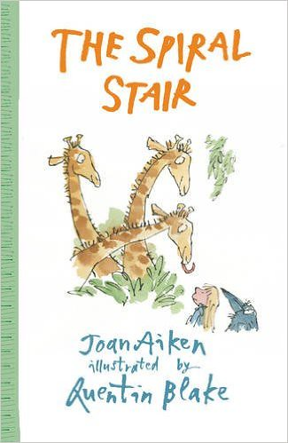 Joan Aiken and Quentin Blake, The Spiral Stair