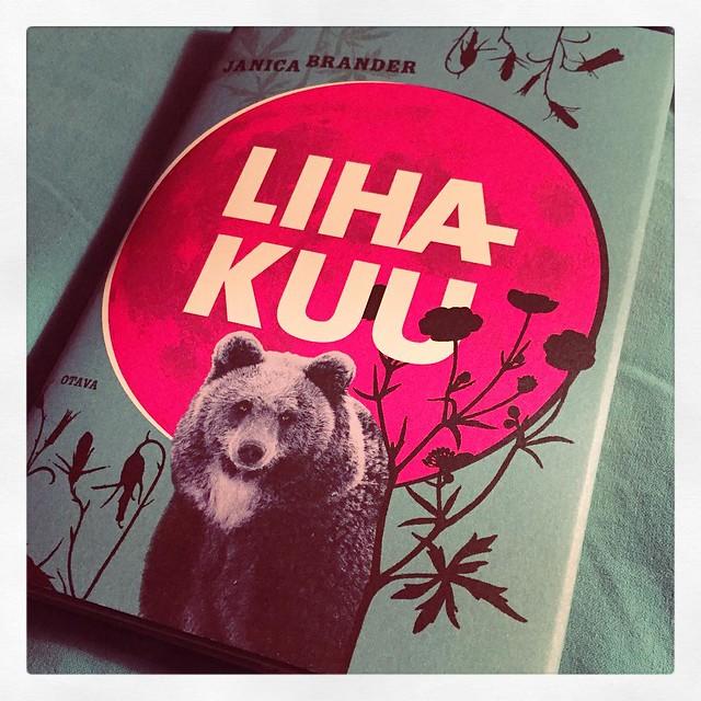 #kirjapäiväkirjat2016 #luettua #janicabrander #lihakuu #books #reading #kirjat #lyhytproosa #colours #colourlove #bear