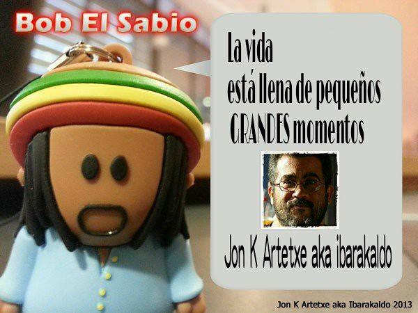 Bob El Sabio. La Vida II