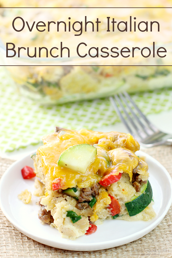 Make this Overnight Italian Brunch Casserole for Easter! It's also great for weekend brunch or an easy and simple breakfast for dinner! #12bloggers