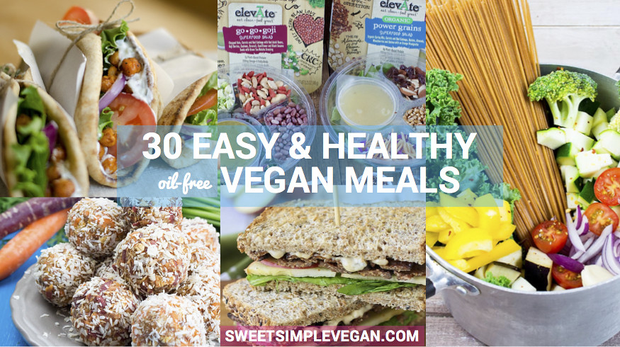 Easy Vegan Meals For Your Busy Week {Oil-Free Breakfast, Lunch & Dinner} sweetsimplevegan.com