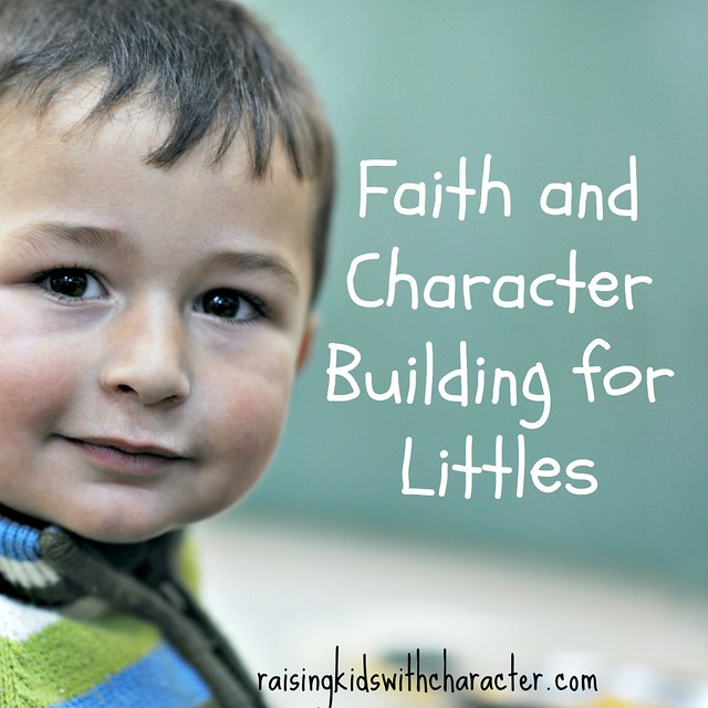 Faith and Character Building for Littles