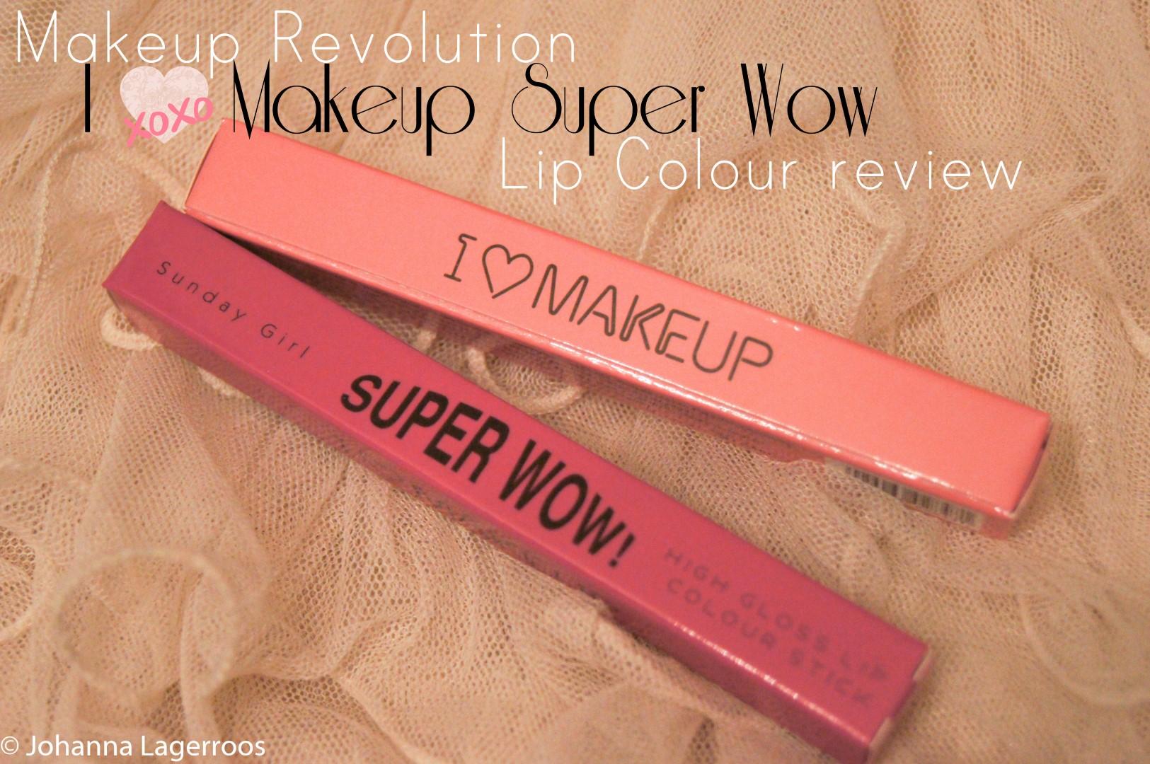 Makeup Revolution Super Wow lip colour