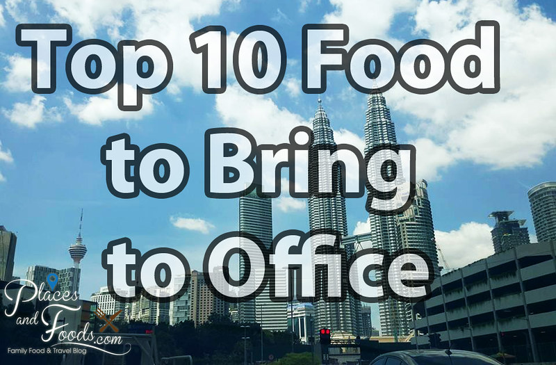 top 10 food to bring to office