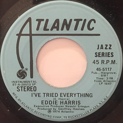EDDIE HARRIS:I'VE TRIED EVERYTHING(LABEL SIDE-A)