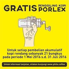 Gratis penggiling kopi Porlex bagi setiap pembelian akumulatif biji kopi sebanyak 21 bungkus pada periode 1 Mei 2016 s.d. 31 Juli 2016 . SYARAT . 1. Pembelian biji kopi total adalah 21 bungkus, baik kemasan 200 gram, 500 gram, 1 kg, dan paket kopi kecil.