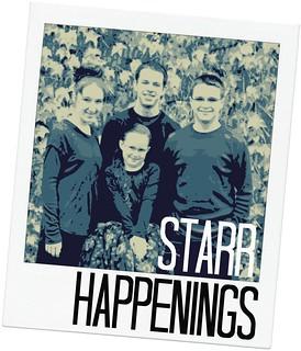 Starr Happenings