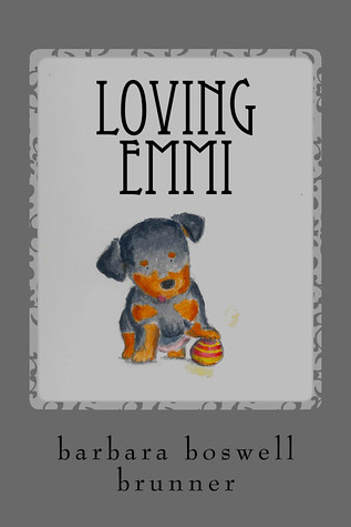 Loving Emmi by Barbara Boswell Brunner