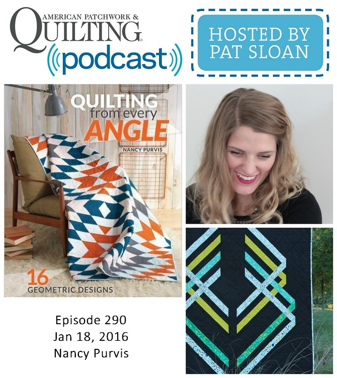 American Patchwork Quilting Pocast episode 290 Nancy Purvis