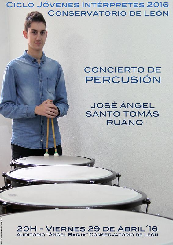 """CONCIERTO DE PERCUSIÓN - JOSÉ ÁNGEL SANTO TOMÁS RUANO - VIERNES 29 ABRIL´16 - 20H AUDITORIO """"ÁNGEL BARJA"""""""
