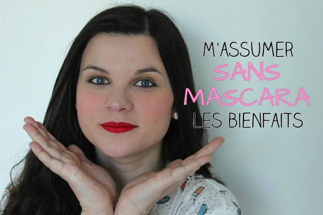 confidence_beaute_1_massumer_sans_mascara_les_bienfaits_blog_mode_la_rochelle_1