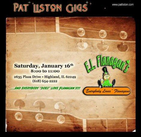 Pat Liston Gigs 1-16-16