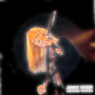 Johnny Winter's Vintage Tracks