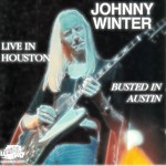 Johnny Winter - Live in Houston