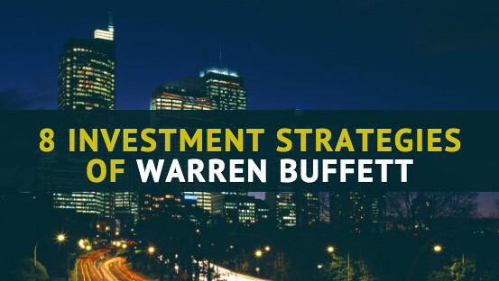 Warren Buffett Investing Strategies