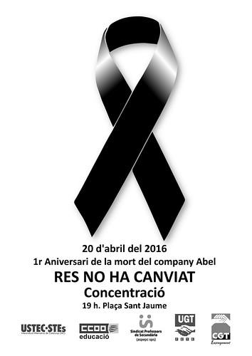 Abel no t'oblidem! Concentració 20 abril 19h. Plaça Sant Jaume, Barcelona