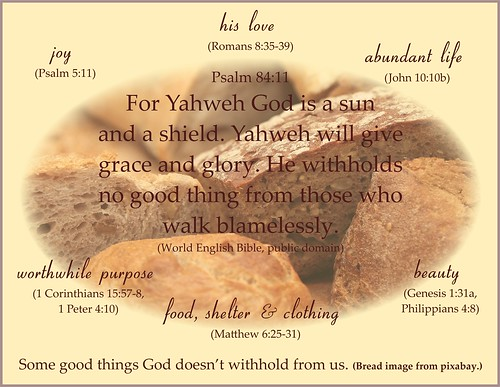 Good things Psalm 84:11 bread