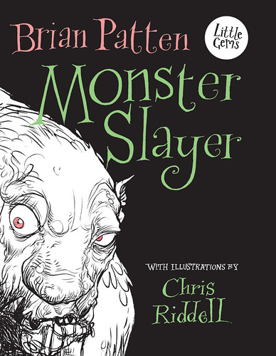 Brian Patten and Chris Riddell, Monster Slayer