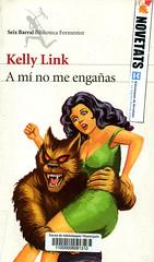 Kelly Link, A mí no me engañas