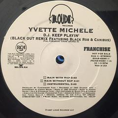 YVETTE MICHELE:DJ KEEP PLAYIN'(LABEL SIDE-A)