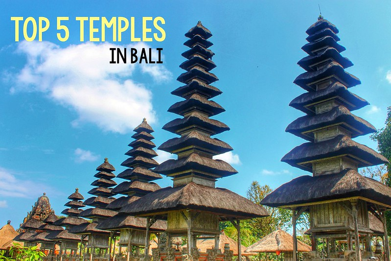 The 5 Most Popular Temples In Bali Adventurous Miriam