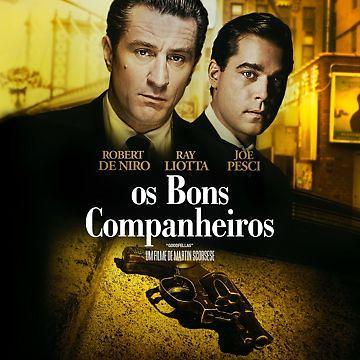 Os Bons Companheiros (Edição Especial Remasterizada)
