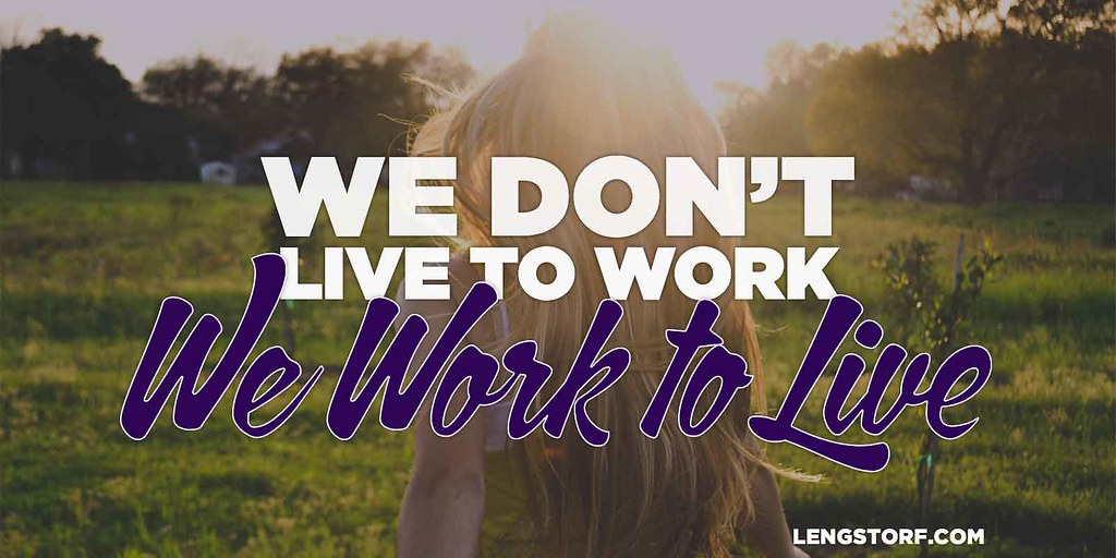 dont-live-to-work-work-to-live