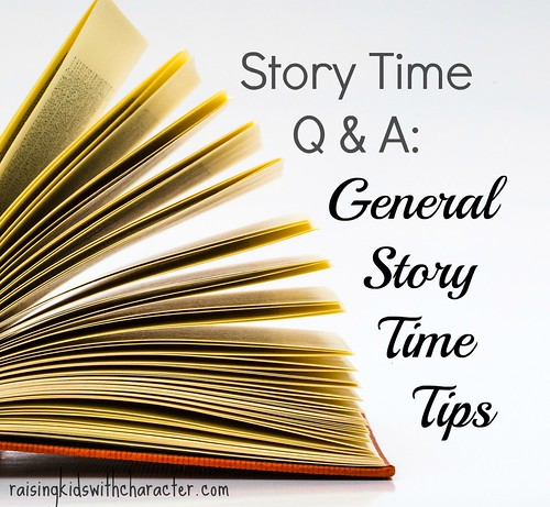 Part 1: Story Time Q&A--General Story Time Tips